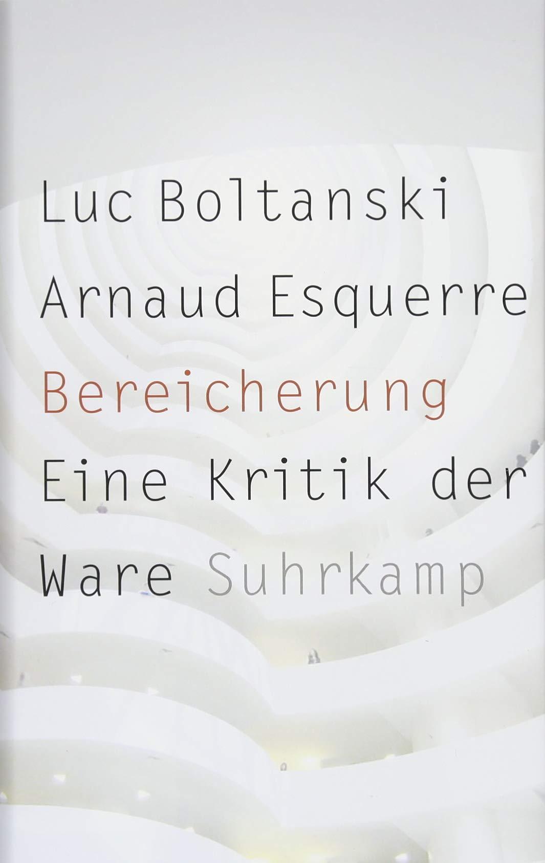 Buchcover Boltanski: Bereicherung: Eine Kritik der Ware